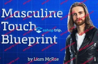 Liam MCRAE Masculine Touch Blueprint