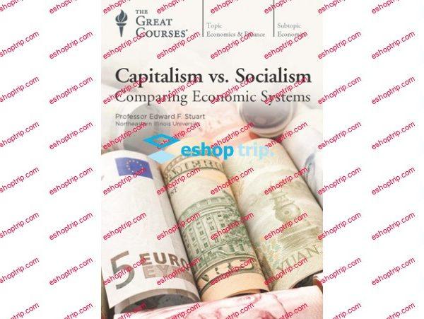 TTC Video Capitalism vs. Socialism Comparing Economic Systems