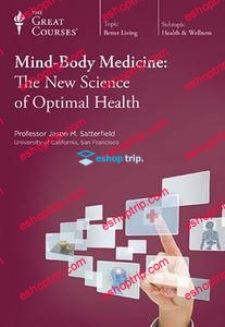 TTC Video Mind Body Medicine The New Science of Optimal Health