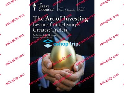 TTC Video The Art of Investing Lessons from History's Greatest Traders