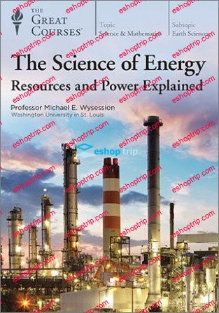 TTC Video The Science of Energy Resources and Power Explained