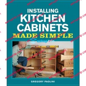 Taunton Installing Kitchen Cabinets Made Simple