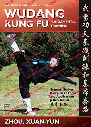 Wudang Kung Fu Fundamental Training Basic Sequence and Applications