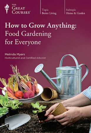 TTC Video How to Grow Anything Food Gardening for Everyone