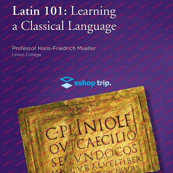 The Great Courses Plus Latin 101 Learning a Classical Language
