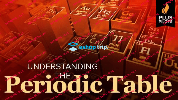 The Great Courses Plus Pilots Understanding the Periodic Table