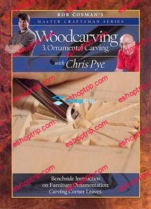 Woodcarving 3 Ornamental Carving with Chris Pye