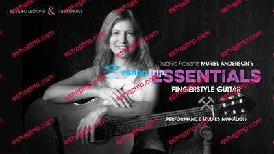 Essentials Fingerstyle Guitar with Muriel Andersons