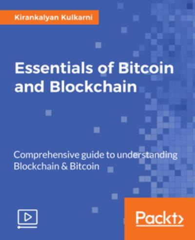 Essentials of Bitcoin and Blockchain
