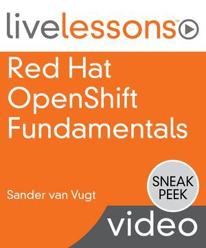 Red Hat OpenShift Fundamentals 3 e
