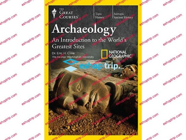 TTC Video Archaeology An Introduction to the Worlds Greatest Sites