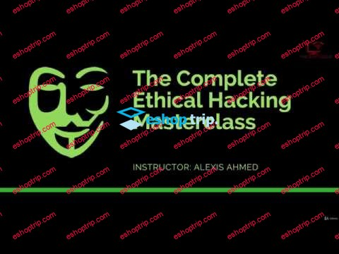 The Complete Ethical Hacking Masterclass