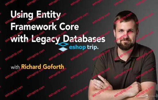 Using Entity Framework Core with Legacy Databases