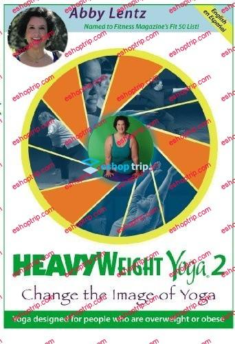 Abby Lentz Heavyweight Yoga 2 Change the Image of Yoga