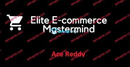 Ace Reddy Ecom Survival Bootcamp