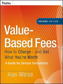 Alan Weiss Value Based Fees