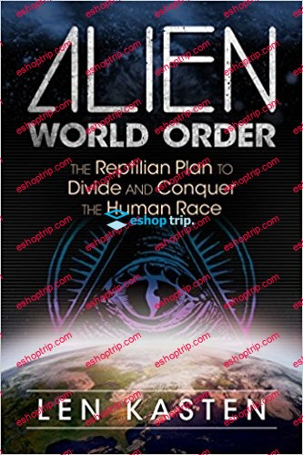 Alien World Order The Reptilian Plan to Divide and Conquer the Human Race