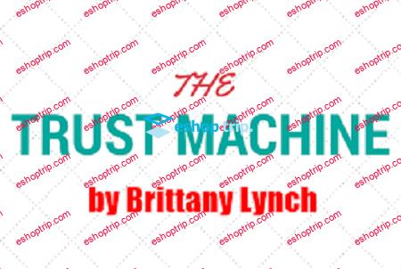 Brittany Lynch Trust Machine