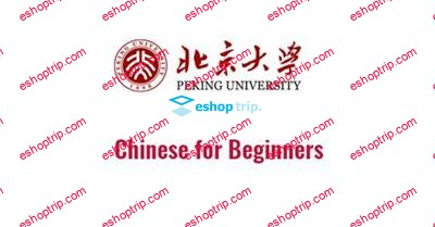 Coursera Chinese for Beginners by Peking University
