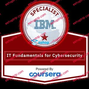 Coursera IT Fundamentals for Cybersecurity Specialization by IBM