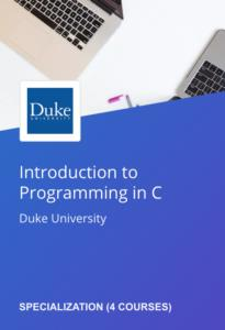Coursera Introduction to Programming in C Specialization by Duke University