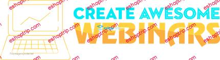 David Siteman Garland Create Awesome Webinars