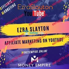 Ezra Slayton Affiliate Marketing On Youtube
