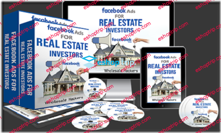 Facebook Ads For Real Estate Wholesale Hackers