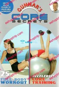 Gunner's Core Secrets 25 min Full Body Workout Accelerated Core Training