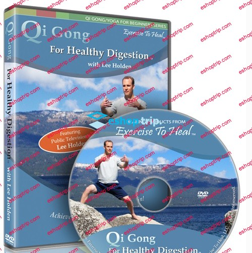Lee Holden Qi Gong for Healthy Digestion