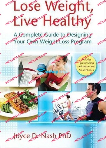 Lose Weight Live Healthy A Complete Guide to Designing Your Own Weight Loss Program