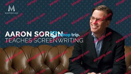 Masterclass Aaron Sorkin Teaches Screenwriting