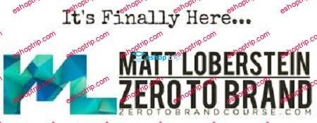 Matt Loberstein Zero To Brand