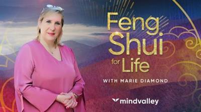 Mindvalley Feng Shui for Life with Marie Diamond