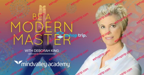 Mindvalley Quest Be A Modern Master Deborah King