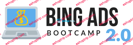 The Nomad Brad Bing Ads Bootcamp 2.0