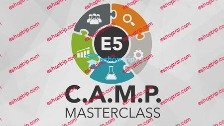 Todd Brown E5 CAMP Masterclass