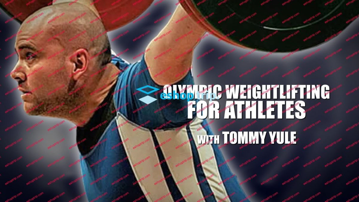 Tommy Yule Olympic Weightlifting For Athletes