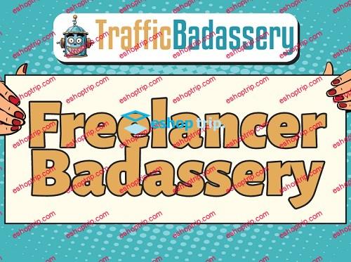 Traffic Badassery Freelancer Badassery