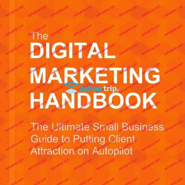 Trent Dyrsmid Digital Marketing Handbook