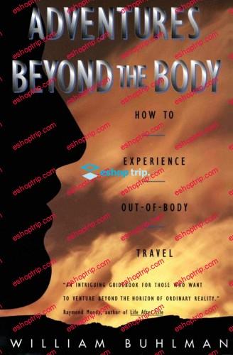 William Buhlman Adventures Beyond the Body