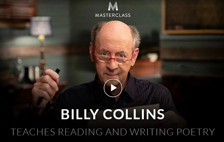 Masterclass Billy Collins Teaches Reading And Writing Poetry