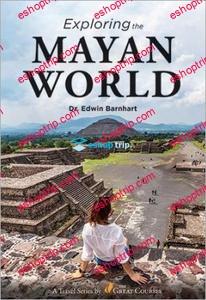 TTC Video Exploring the Mayan World 1