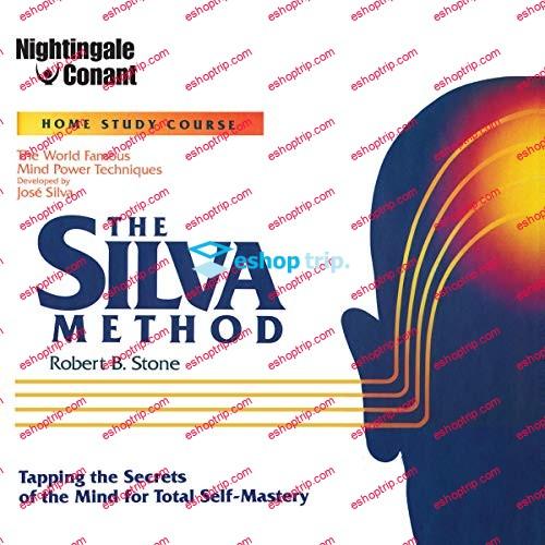 Robert B. Stone The Silva Method Nightigale Conant