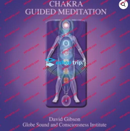 Sound Healing Center Chakra Guided Meditation