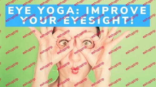 Eye Yoga Fix Eye Problems with Yoga for Health Wellness Easy Yoga