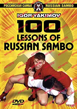 Igor Yakimov 100 Lessons Of Russian Sambo