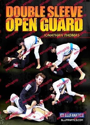 Jonathan Thomas Double Sleeve Open Guard