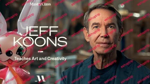 MasterClass Jeff Koons Teaches Art and Creativity