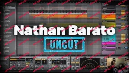 Nathan Barato UNCUT